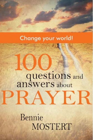 100 Questions and Answers About Prayer